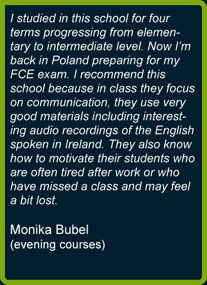 Monika's opinion about evening English courses in YourEnglish Language School in Dublin
